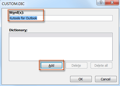 How to add and remove words in custom dictionary in Outlook?