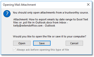 How to open attachments without always asking in Outlook?