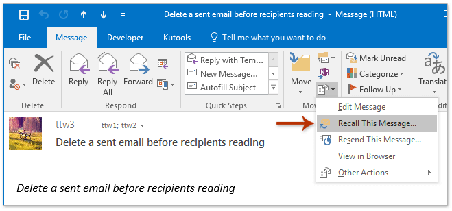 How To Retrieve Email In Outlook >> How To Delete Recall A Sent Email Before Recipients Reading